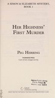 Cover of: Her highness's first murder: a Simon & Elizabeth mystery