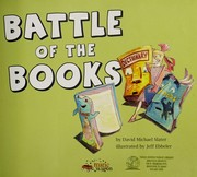 Cover of: Battle of the books | David Michael Slater