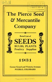 Cover of: Retail list of seeds, bulbs, plants, poultry supplies, 1931 | Pierce Seed & Mercantile Company