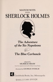 Cover of: The adventure of the six Napoleons ; The blue carbuncle | Murray Shaw