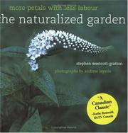 Cover of: The Naturalized Garden | Stephen Westcott-Gratton