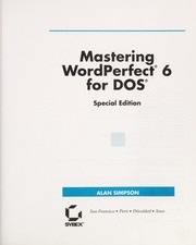 Cover of: Mastering WordPerfect 6 for DOS