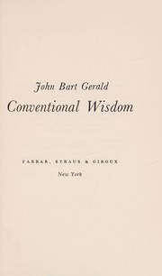 Cover of: Conventional wisdom. | John Bart Gerald