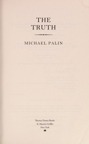 Cover of: The truth | Michael Palin
