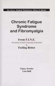 Cover of: Chronic fatigue syndrome and fibromyalgia | Nancy Fowler