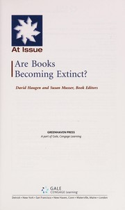 Are books becoming extinct? by David M. Haugen, Susan Musser