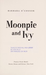 Cover of: Moonpie and Ivy | Barbara O'Connor