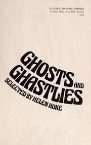 Ghosts and ghastlies