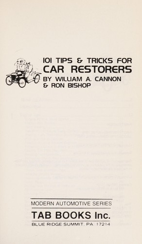 101 tips & tricks for car restorers by William A. Cannon