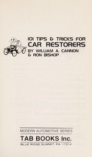 Cover of: 101 tips & tricks for car restorers | William A. Cannon