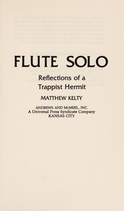 Cover of: Flute solo | Matthew Kelty