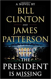 Cover of: The President is Missing: A novel