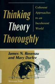 Cover of: Thinking theory thoroughly | James N. Rosenau