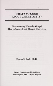 Cover of: What's So Good about Christianity?