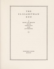 Cover of: The Elizabethan zoo | Edward Topsell