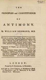 Cover of: The principles and constituence of antimony | William Redmond