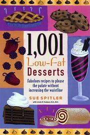 Cover of: 1,001 Low-Fat Desserts | Sue Spitler