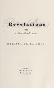 Cover of: Revelations | Melissa De La Cruz