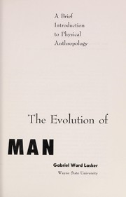 Cover of: The evolution of man; a brief introduction to physical anthropology |
