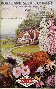 Cover of: Complete seed annual and planter's guide for 1931 of Portland Seed Company
