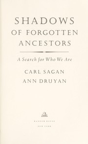Cover of: Shadows of forgotten ancestors: a search for who we are