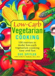 Cover of: Low-Carb Vegetarian Cooking | Sue Spitler