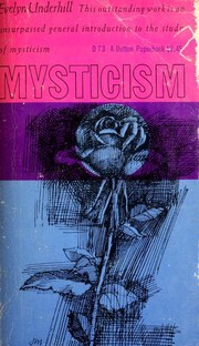 Cover of: Mysticism: a study in the nature and development of man's spiritual consciousness