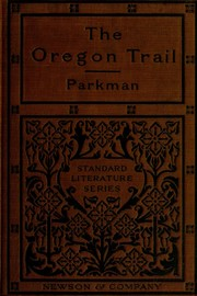 California and Oregon trail by Francis Parkman