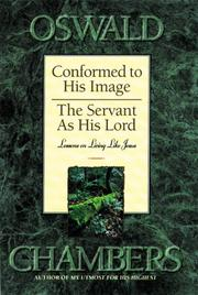 Cover of: Conformed to his image & the servant as his Lord: lessons Jesus