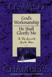 Cover of: God's Workmanship: and, He shall glorify me