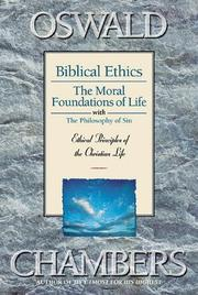 Cover of: BIBLICAL ETHICS AND THE MORAL FOUN