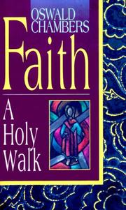 Cover of: Faith: A Holy Walk