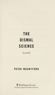 Cover of: The dismal science | Peter Mountford