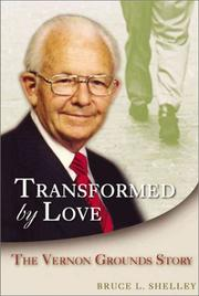 Cover of: TRANSFORMED BY LOVE | Bruce L. Shelley