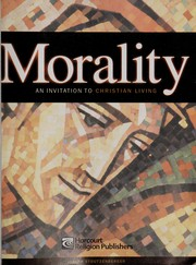 Cover of: Morality : an invitation to Christian living |