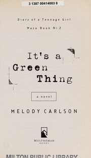 Cover of: It's a green thing: a novel