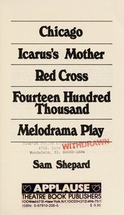 Cover of: Chicago ; Icarus's mother ; Red cross ; Fourteen hundred thousand ; Melodrama play