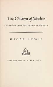 The children of Sánchez by Oscar Lewis