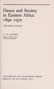 Cover of: Dance and society in Eastern Africa 1890-1970 | Terence Osborne Ranger