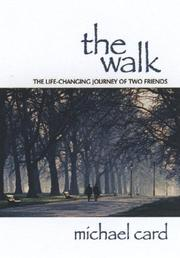 Cover of: THE WALK: the life-changing journey of two friends