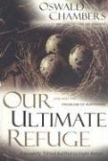 Cover of: Our ultimate refuge: Job and the problem of suffering
