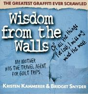 Cover of: Wisdom from the walls | Kristen Kammerer