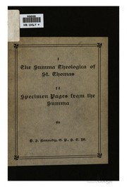 I. The Summa theologica of St. Thomas. II. Specimen pages from the Summa. by Thomas Aquinas, Kennedy, Daniel Joseph, 1862-1930