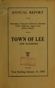 Report of the superintending school committee of the Town of Lee, N.H. for the year ending . by Town of Lee, New Hampshire