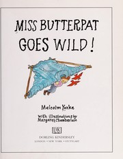 Cover of: Miss Butterpat goes wild!