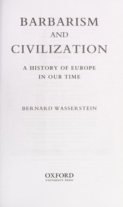 Cover of: Barbarism and civilization | Bernard Wasserstein