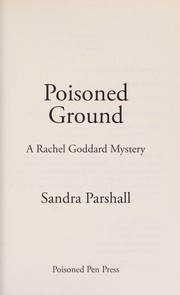 Cover of: Poisoned ground | Sandra Parshall