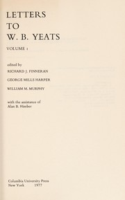 Cover of: Letters to W. B. Yeats ; Volume 2 | Richard J. Finneran