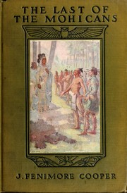 Cover of: The Last of the Mohicans: A Narrative of 1757