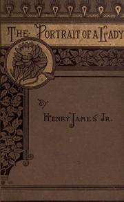 The portrait of a lady by Henry James Jr.